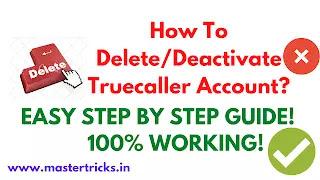 how to delete/deactivate truecaller account profile