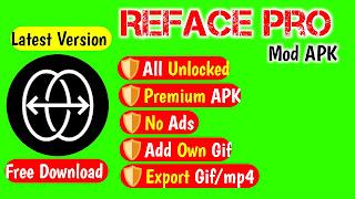 Reface Pro Mod APK    Latest Reface Mod APK    Unlimited Reface    No Ads    No Watermark 2020   