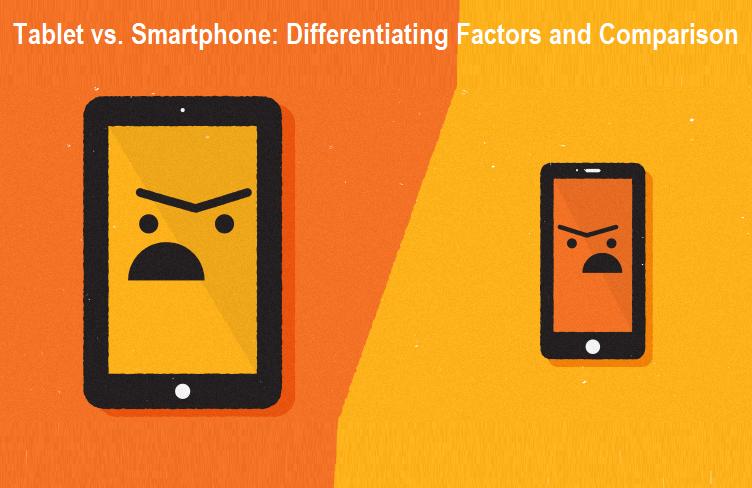 Tablet vs. Smartphone