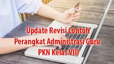 Update Revisi Contoh Perangkat Administrasi Guru  PKN Kelas VIII