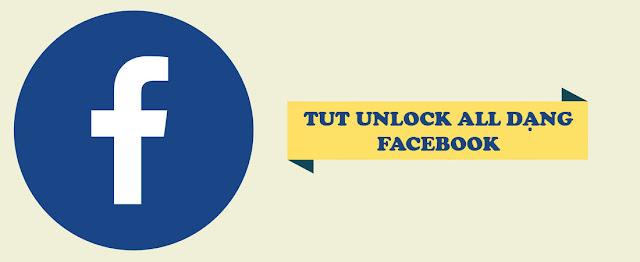Share TUT Unlock All Dạng Facebook