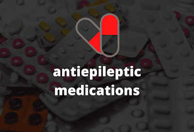 brand name, drug list & mao of antiepileptic medications