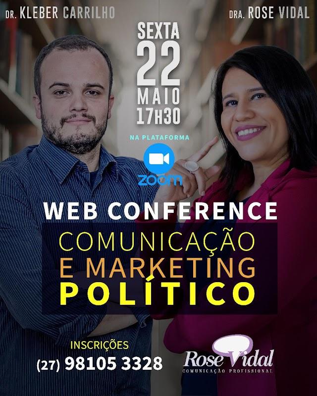 WEB CONFERENCE : COMUNICAÇÃO E MARKETING POLÍTICO  SEXTA- FEIRA 22 NA PLATAFORMA ZOOM
