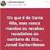 """""""Diz que é de Santa Rita, mas nunca mandou ou recebeu recados no Cantinho da Titia"""""""