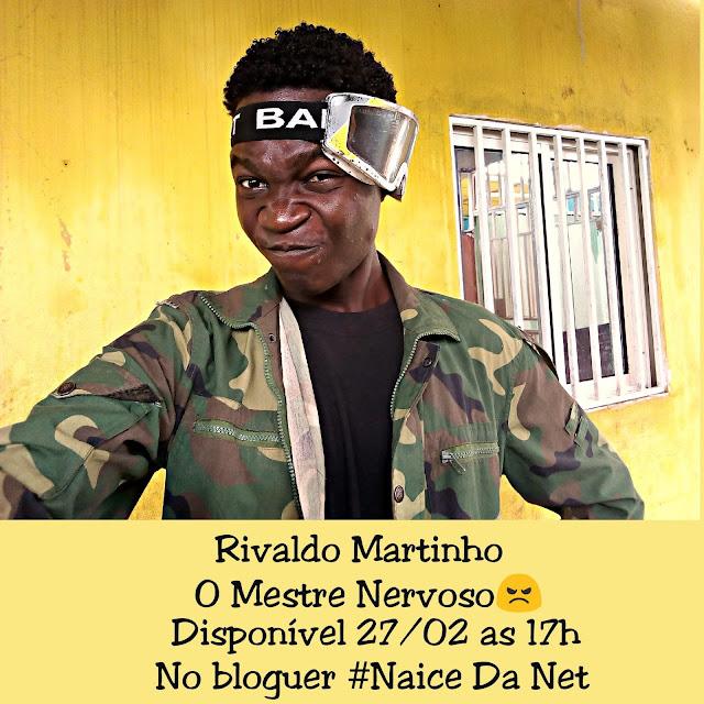 Rivaldo Martinho - Mestre Nervoso