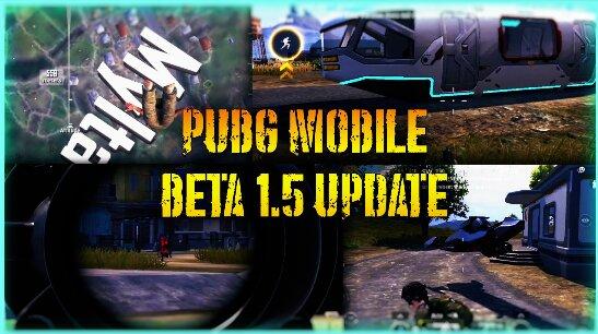 تنزيل لعبة PUBG Mobile 1.5 نسخة البيتا