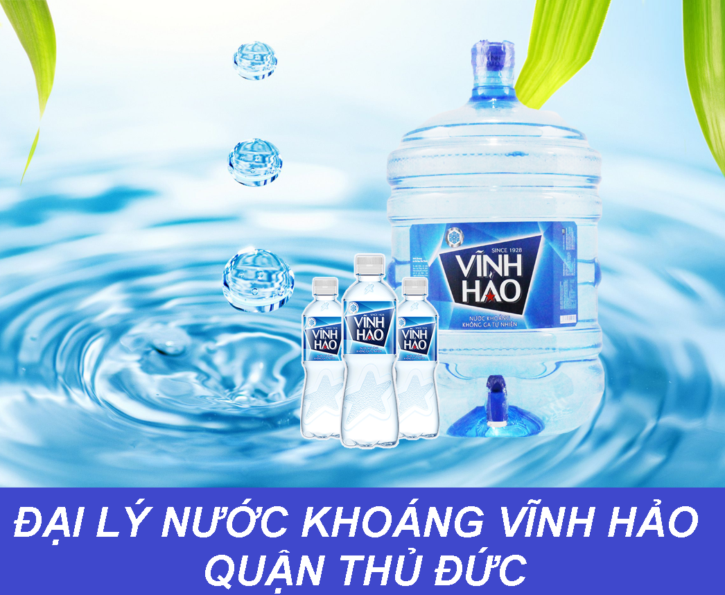 đại lý nước khoáng Vĩnh Hảo ở tại quận Thủ Đức, tphcm- DAI LY NUOC KHOANG VINH HAO THU DUC
