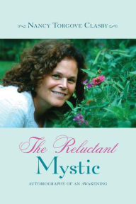 The Reluctant Mystic