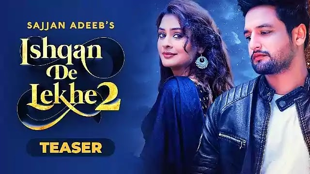 Ishqan-De-Lekhe-2-Lyrics-Sajjan-Adeeb