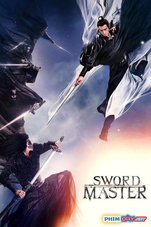 THẦN KIẾM - Sword Master (2016)