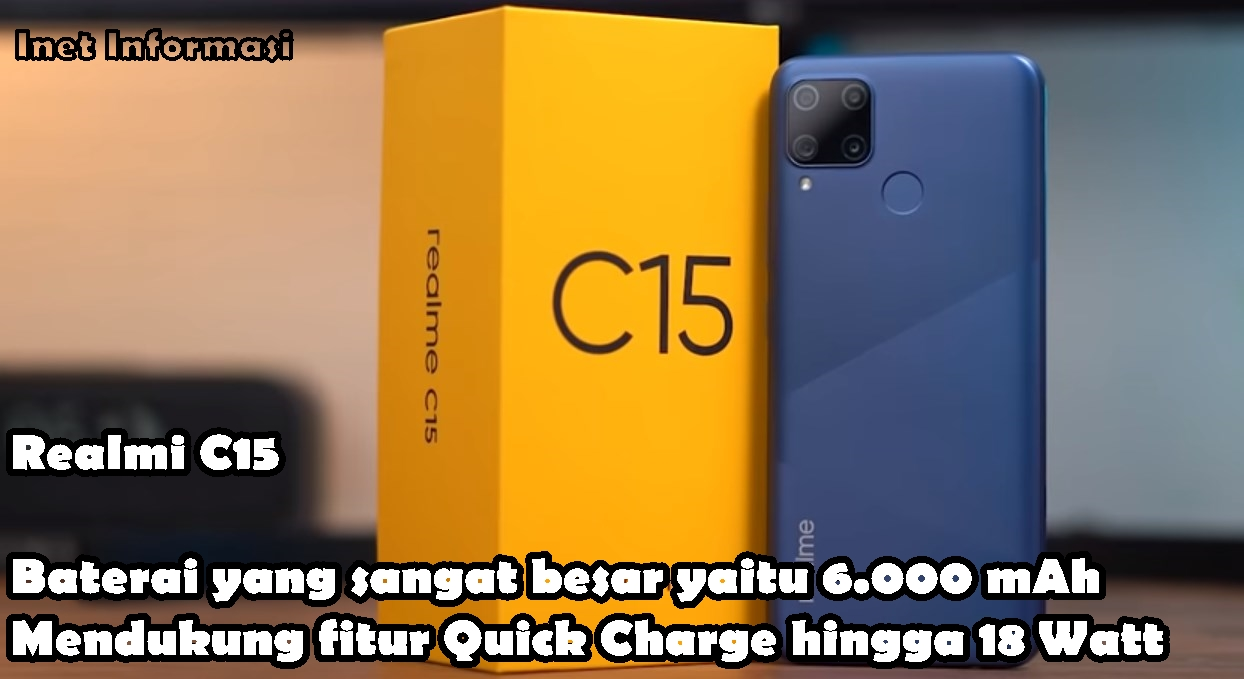 Realmi C15 Baterai 6000Mah dengan Quick Charge 18 Watt Realmi C15 Hp yang Benar - benar kuat di bagian Baterai dengan Bandrol Harga 2 Juta an