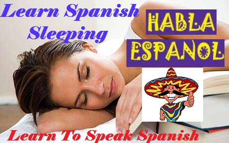 By Photo Congress || Learn To Speak Spanish While You Sleep