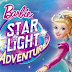 «Barbie: Στην περιπέτεια του διαστήματος - Star Light Adventure», Πρεμιέρα: Σεπτέμβριος 2016 (trailer)