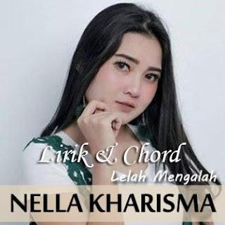 Chord Kunci Gitar Nella Kharisma Lelah Mengalah