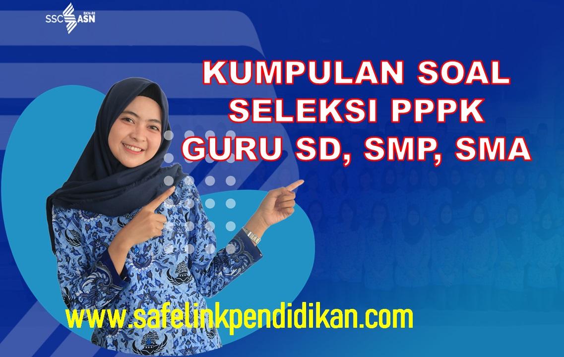 Seleksi PPPK Guru SD, SMP Dan SMA