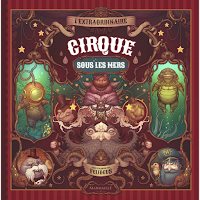 http://leslecturesdeladiablotine.blogspot.fr/2017/07/lextraordinaire-cirque-sous-les-mers-de.html