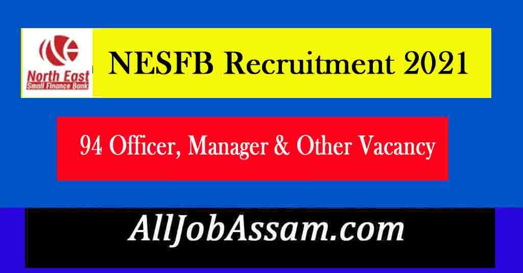NESFB Recruitment 2021