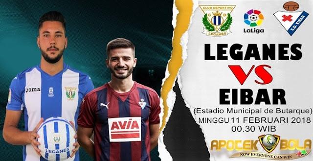 Prediksi Leganes vs Eibar 11 Februari 2018