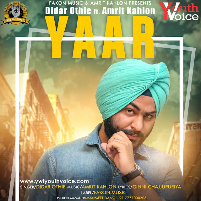 Yaar - Didar Othie (2016) Original AlbumArt Cover, iTunes Cover, Download MP3, Amrit Kahlon, Didar Othie Karnal