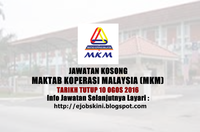 jawatan kosong di maktab koperasi malaysia (mkm) 2016