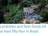 https://sciencythoughts.blogspot.com/2020/01/landslides-and-flash-floods-kill-at.html