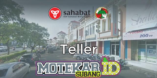 Info Loker Teller KSP Sahabat Mitra Sejati Cabang Pamanukan Subang 2019