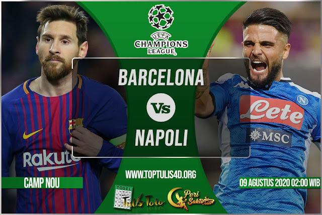 Prediksi Barcelona vs Napoli 09 Agustus 2020