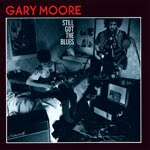 STILL GOT THE BLUES, Gary Moore