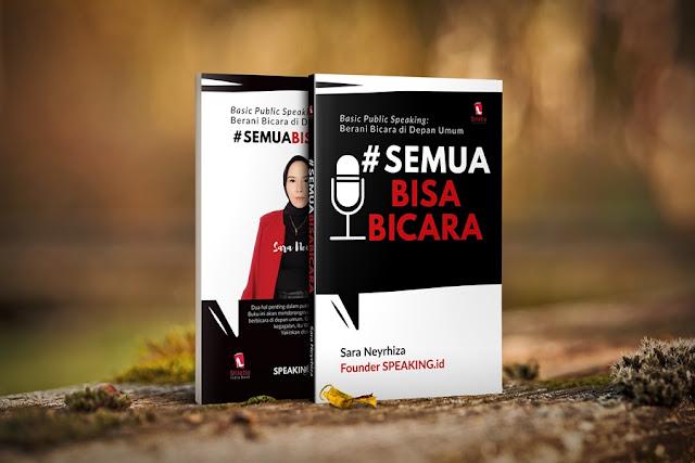 Buku Public Speaking Semua Bisa Bicara Karya Sara Neyrhiza