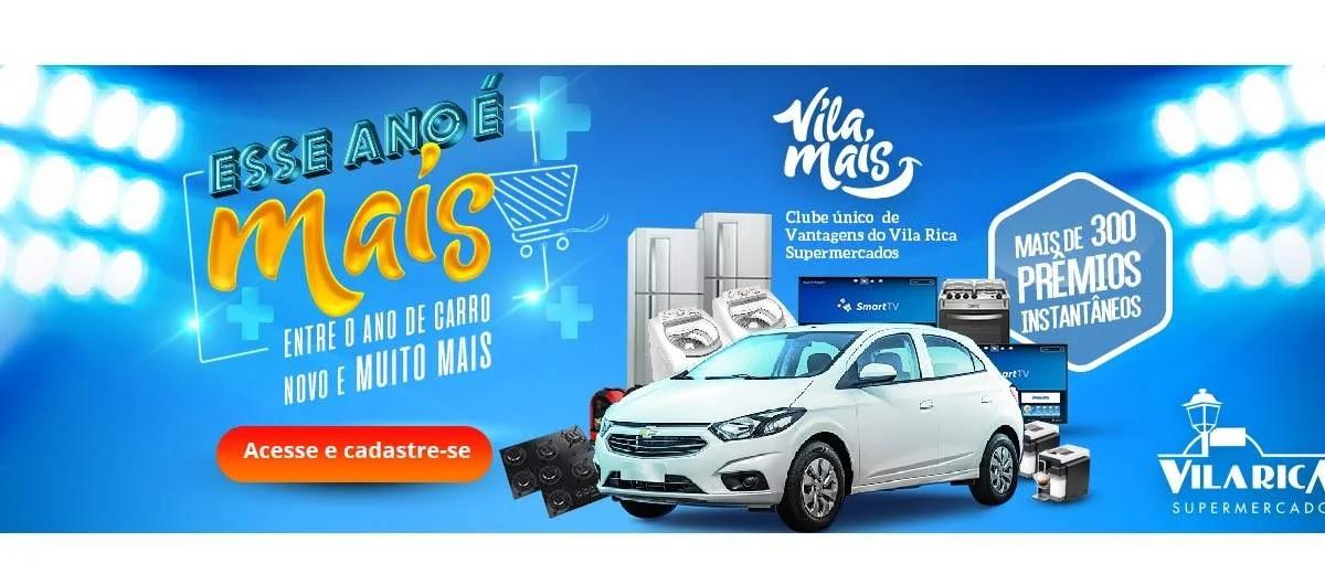 Promoção Vila Rica Supermercados Esse Ano é Mais 2020 - Carro e Muitos Prêmios