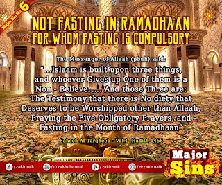 MAJOR SIN. 6. NOT FASTING IN RAMADAN : FOR WHOM FASTING IS COMPULSORY | Kabira Gunah