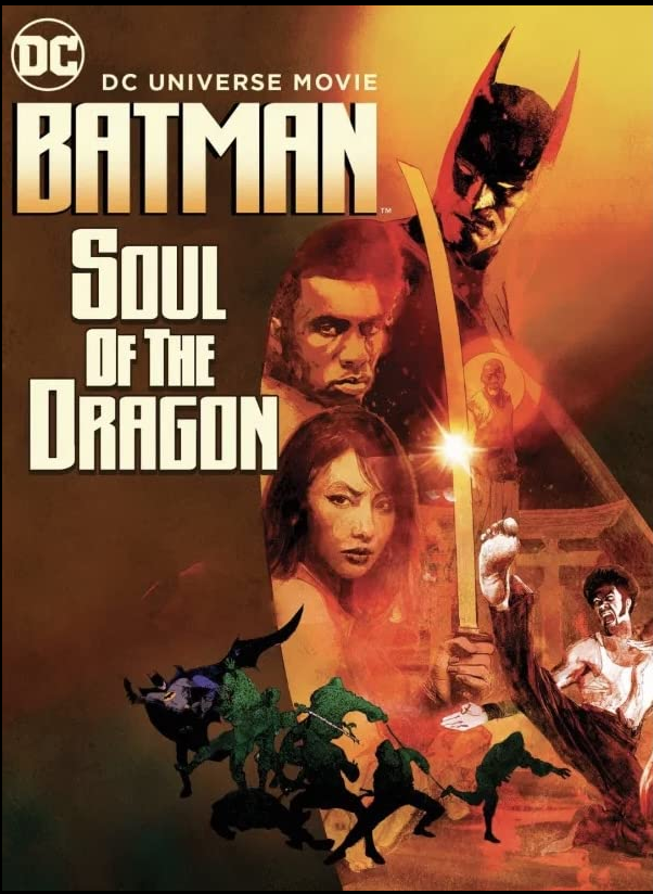 Batman Soul of the Dragon 2021