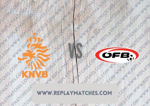 Netherlands vs Austria -Highlights 17 June 2021