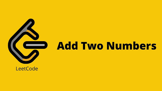 Leetcode Add Two Numbers problem solution