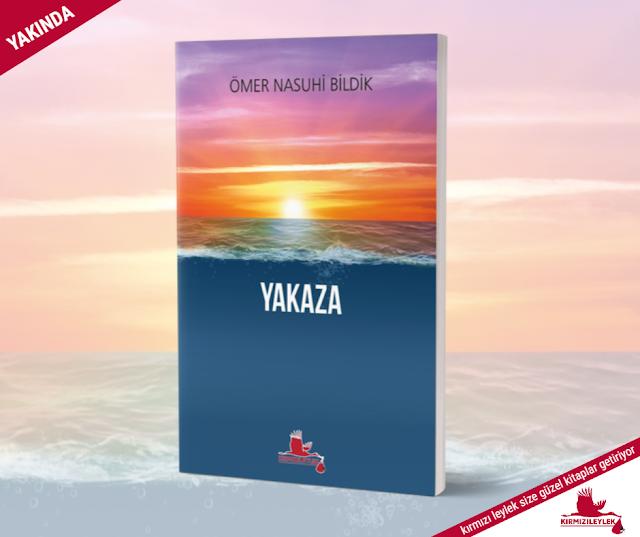 Yakaza, Ömer Nasuhi Bildik, Kırmızı Leylek Yayınları
