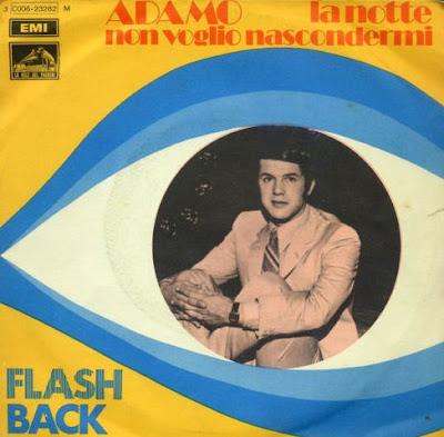 Musica serie 45 giri: Adamo – La notte/Non voglio nascondermi(1970)