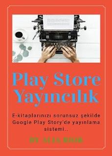 Play Store Yayıncılık Rehberi
