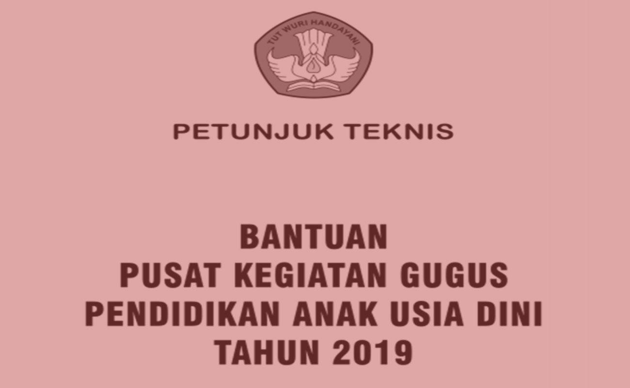 Juknis Bantuan Pusat Kegiatan Gugus (PKG) PAUD 2019