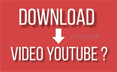 Cara Download Video Youtube di HP Android dan Laptop Dengan & Tanpa Software
