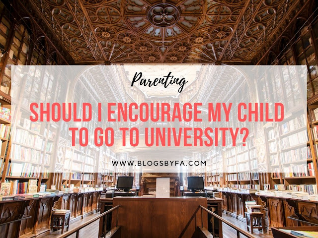 Should I Encourage My Child to Go to University?