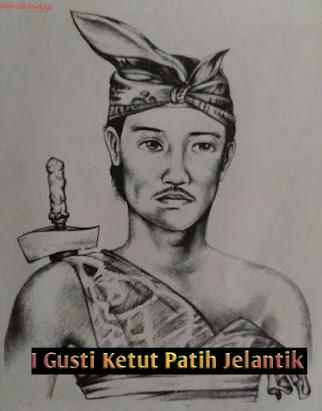 Biografi I Gusti Ketut Jelantik,I Gusti Ketut Jelantik, Pahlawan Bali, Perjuangan I Gusti Ketut Patih Jelantik, Uraian I Gusti Ketut Patih Jelantik