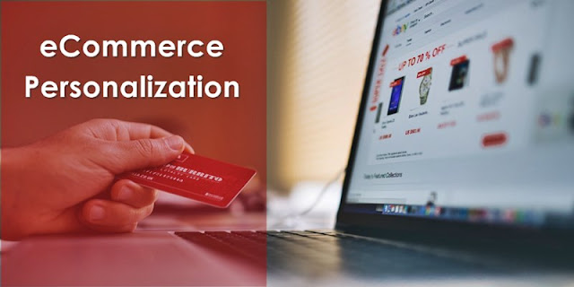 Ecommerce Personalization to Boost Website Conversion Rates