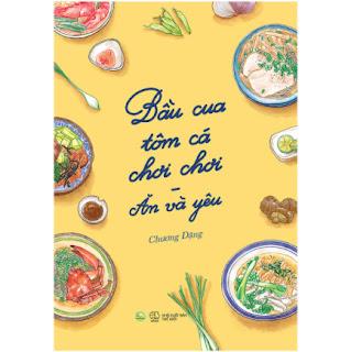 Bầu Cua Tôm Cá Chơi Chơi - Ăn Và Yêu ebook PDF EPUB AWZ3 PRC MOBI