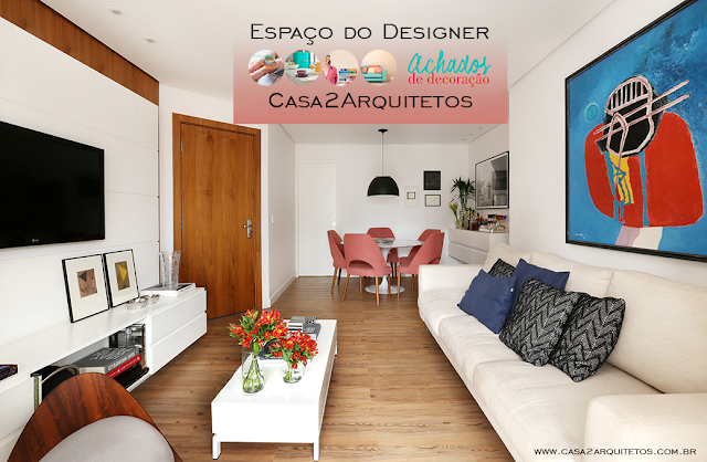 Blog Achados de Decoração. Casa2Arquitetos. Apartamento Decorado em Perdizes