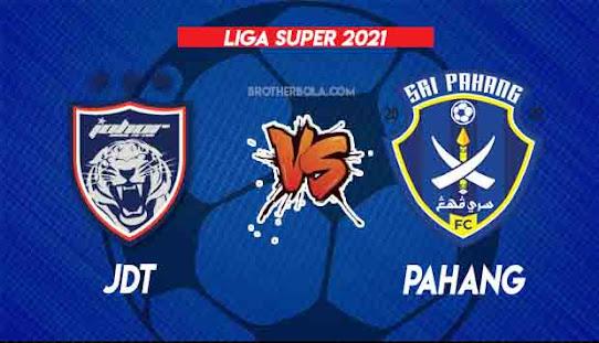 Live Streaming JDT vs Pahang 27.8.2021