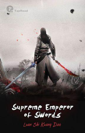 رواية Supreme Emperor of Swords الفصول 341-350 مترجمة