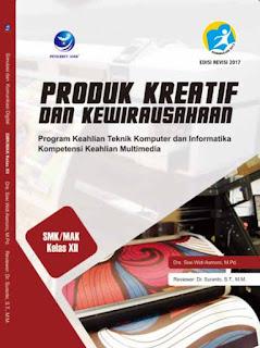 Produk Kreatif Dan Kewirausahaan - Program Keahlian Teknik Komputer Dan Informatika Kompetensi Keahlian Multimedia SMK/MAK Kelas XII
