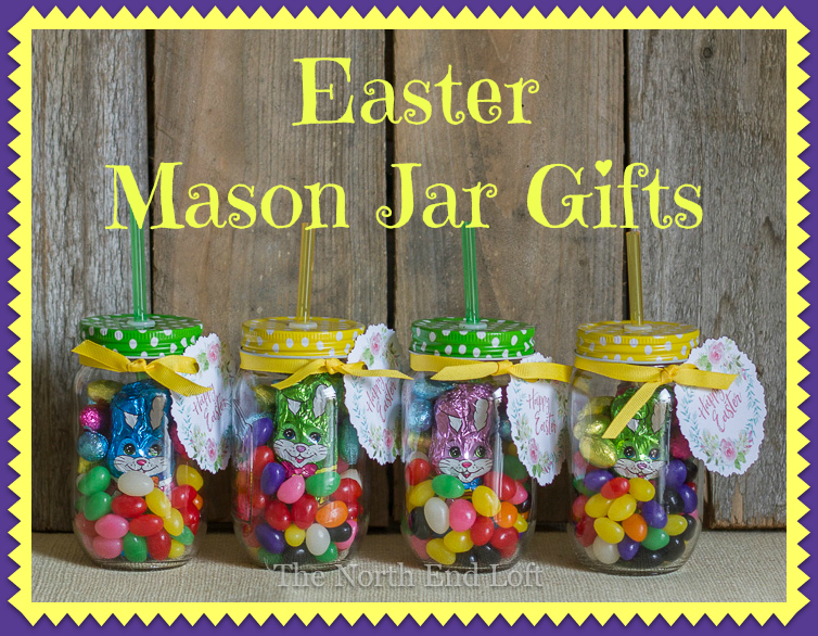 The north end loft easy easter mason jar gifts easy easter mason jar gifts negle Choice Image