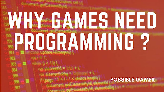 Why Games Need Programming