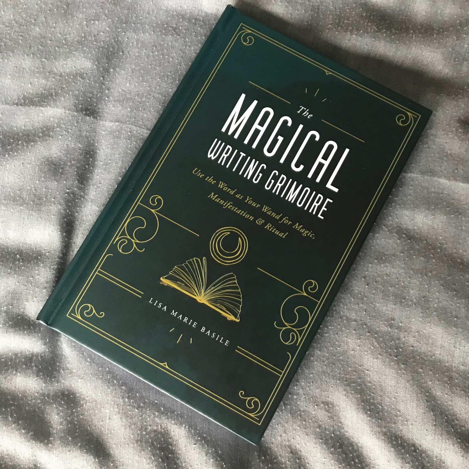 The Magical Writing Grimoire by Lisa Marie Basile